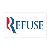Anti-Romney Refuse Car Magnet 20 x 12