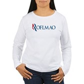 Anti-Romney ROFLMAO Women's Long Sleeve T-Shirt