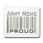 Military Army Moms Proud Mousepad