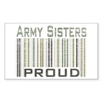 Military Army Sisters Proud Sticker (Rectangular)