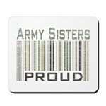 Military Army Sisters Proud Mousepad