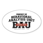 Property of Behavioral Analysis Unit - BAU Oval Sticker (Oval)