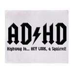 AD/HD Look a Squirrel Throw Blanket