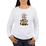 Trees Are Cool Women's Long Sleeve T-Shirt