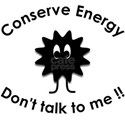 Conserve Energy - Dont talk to me White T-Shirt