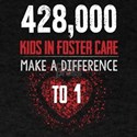 Make a Difference to a Foster Child T-Shirt