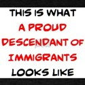 proud descendant of immigrants T-Shirt