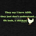 ADD Chicken Humor T-Shirt