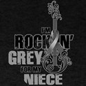 RockinGreylFor Niece T-Shirt