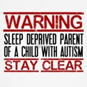 Warning Sleep Deprived Autism ParentRED Long Sleev