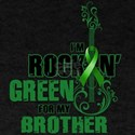 RockinGreenForBrother T-Shirt