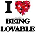 I Love Being Lovable T-Shirt
