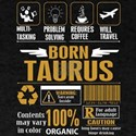 Born Taurus Multitasking Problem Solving T T-Shirt