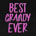 Best grandy ever grandmother T-Shirt