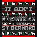 It Aint Christmas Without My St Bernard T-Shirt