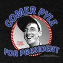 Gomer Pyle For President T-Shirt