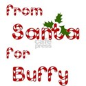 From Santa For Buffy White T-Shirt