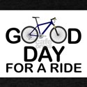 GOOD DAY FOR A RIDE - BIKE T-Shirt
