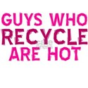 Guys who recycle are hot Women's T-Shirt