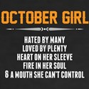 October Girl Hated By Many T-Shirt