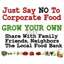 No To Corporate Food Shirt