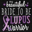 Bride to be Lupus T-Shirt