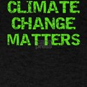 Save the Earth Climate Change Matters T-Shirt