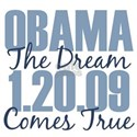 Obama The Dream Comes True White T-Shirt