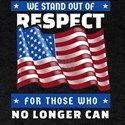 We Stand Out of Respect American Flag Patr T-Shirt
