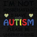 Autistic Not Misbehaved T-Shirt