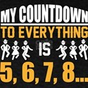 Line Dance Shirt My Count Down To Everythi T-Shirt