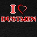 I love Dustmen T-Shirt