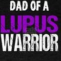 Dad of a Lupus Warriror T-Shirt