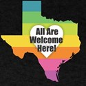 Texas - All Are Welcome Here T-Shirt
