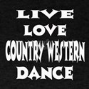 Live Love Country Western Dance T-Shirt