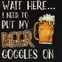 Funny Beer Goggles T-Shirt