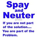 Spay and Neuter! White T-Shirt