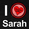 I Love Sarah Brothers & Sisters T-Shirt