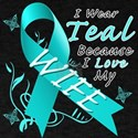 I Wear Teal Because I Love My Wife T-Shirt