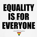 Equality is for EVERYONE