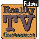 Future Reality TV Contestant Shirt