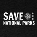 Save Our National Parks T-Shirt