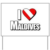 Scuba: I Love Maldives Yard Sign