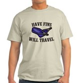 Have Fins Will Travel Light T-Shirt