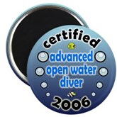 Certified Advanced Open Water Diver 2006 Magnet